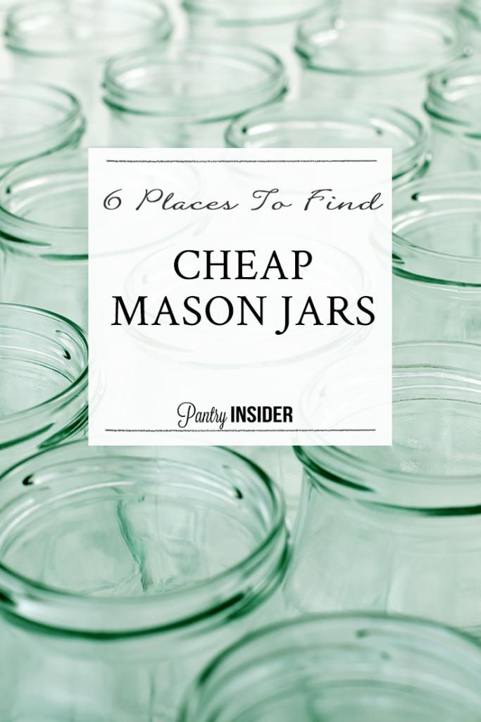 Where To Buy Cheap Mason Jars - Pantry Insider