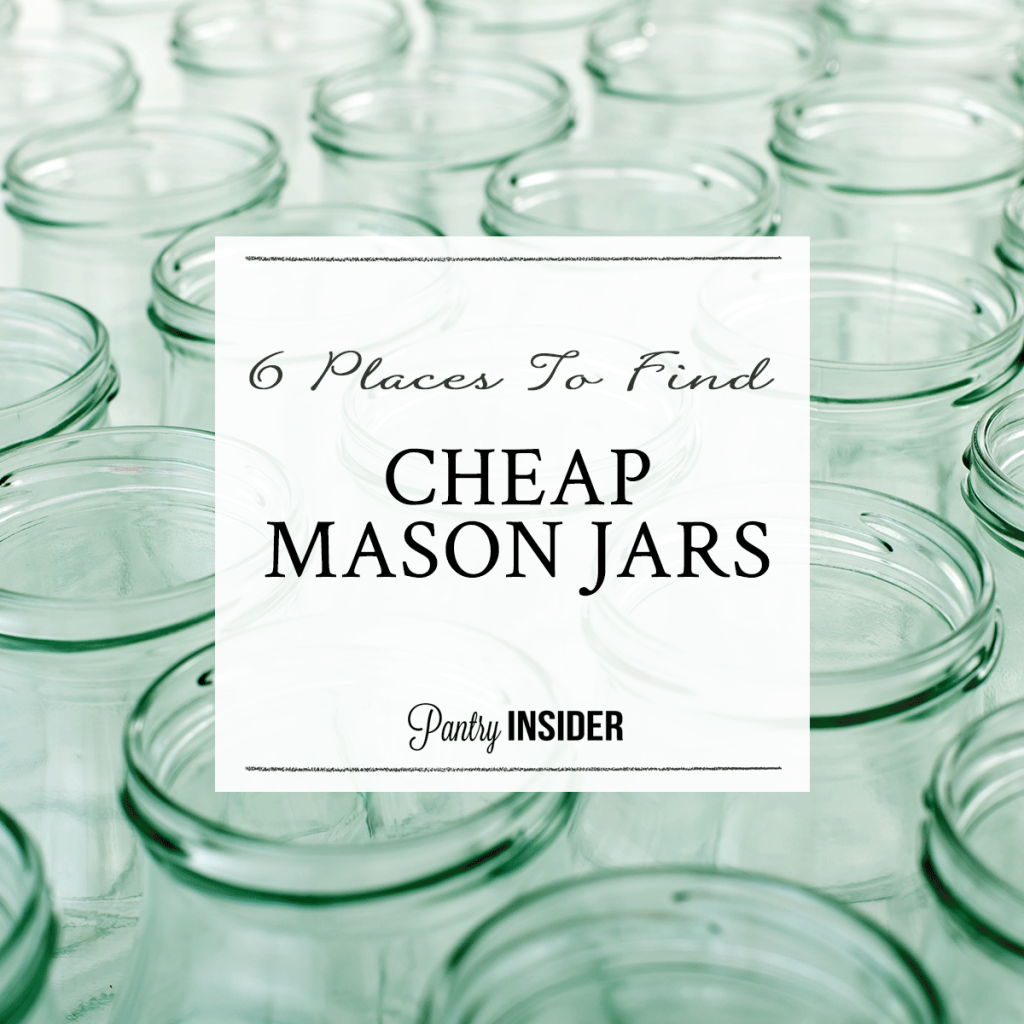 Usually, a fully stocked pantry uses at least a few hundred jars. That cost  can add up pretty quickly so it's good to know where to buy cheap mason jars .