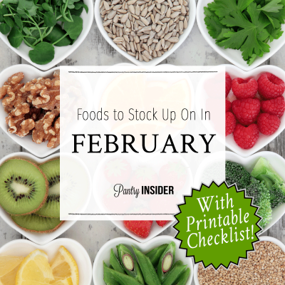 Foods To Stock Up On In February